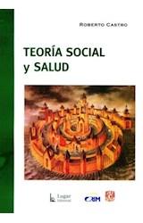 Papel TEORIA SOCIAL Y SALUD