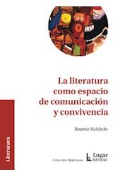 Papel LA LITERATURA COMO ESPACIO DE COMUNICACION Y CONVIVENCIA
