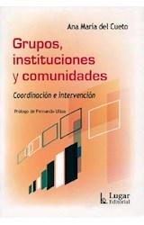 Papel GRUPOS, INSTITUCIONES Y COMUNIDADES