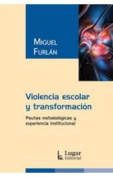 Papel VIOLENCIA ESCOLAR Y TRANSFORMACION