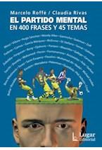Papel EL PARTIDO MENTAL EN 400 FRASES Y 45 TEMAS