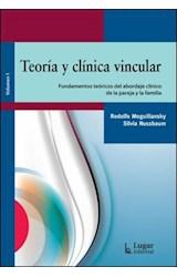 Papel TEORIA Y CLINICA VINCULAR