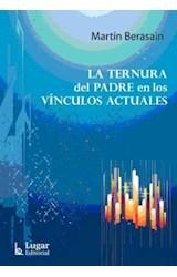 Papel LA TERNURA DEL PADRE EN LOS VINCULOS ACTUALES,