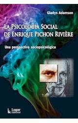 Papel LA PSICOLOGIA SOCIAL DE ENRIQUE PICHON RIVIERE