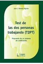 Test TEST DE LAS DOS PERSONAS TRABAJANDO (T2PT)