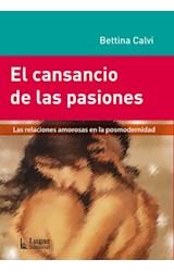 Papel EL CANSANCIO DE LAS PASIONES