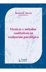 Test TECNICAS Y METODOS CUALITATIVOS EN EVALUACION PSICOLOGICA