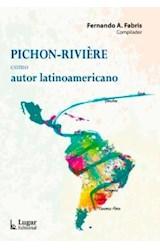 Papel PICHON-RIVIERE COMO AUTOR LATINOAMERICANO