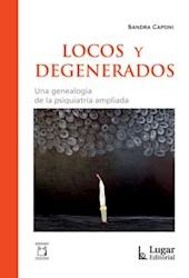 Libro Locos Y Degenerados