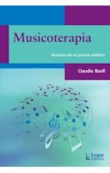 Papel MUSICOTERAPIA (ACCIONES DE UN PENSAR ESTETICO)