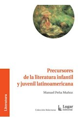 Papel PRECURSORES DE LA LITERATURA INFANTIL Y JUVENIL LATINOAMERIC