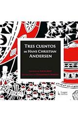 Papel TRES CUENTOS DE HANS CHRISTIAN ANDERSEN