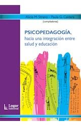 Papel PSICOPEDAGOGIA, HACIA UNA INTEGRACION ENTRE SALUD Y EDUCACIO