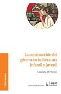 Papel CONSTRUCCION DEL GENERO EN LA LITERATURA INFANTIL Y JUVENIL (COLECCION RELECTURAS)