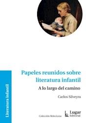 Libro Papeles Reunidos Sobre Literatura Infantil