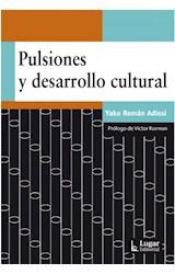 Papel PULSIONES Y DESARROLLO CULTURAL