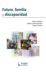Papel FUTURO, FAMILIA Y DISCAPACIDAD