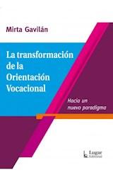 Papel LA TRANSFORMACION DE LA ORIENTACION VOCACIONAL