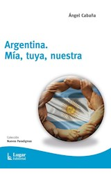 Papel ARGENTINA, MIA, TUYA, NUESTRA