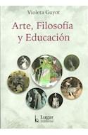 Papel ARTE FILOSOFIA Y EDUCACION