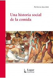 Papel Una Historia Social De La Comida