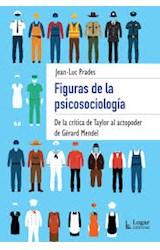 Papel FIGURAS DE LA PSICOSOCIOLOGIA