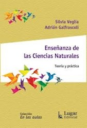 Libro Ense/Anza De La Ciencias Naturales- Teoria Y Practica