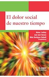 Papel EL DOLOR SOCIAL DE NUESTRO TIEMPO