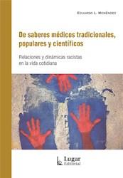 Libro De Saberes Medicos Tradicionales , Populares Y Cientificos