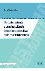Papel HISTORIA RECIENTE Y CONSTRUCCION DE LA MEMORIA COLECTIVA EN