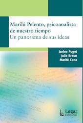 Libro Marilu Pelento -Psicoanalista De Nuestro Tiempo.Un Panorama De Sus Ideas