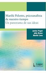 Papel MARILU PELENTO, PSICOANALISTA DE NUESTRO TIEMPO