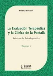 Libro La Evaluacion Terapeutica Y La Clinica De La Pantalla