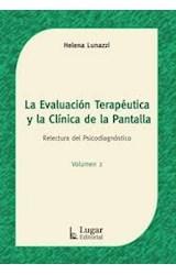 Test LA EVALUACION TERAPEUTICA Y LA CLINICA DE LA PANTALLA