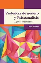Libro Violencia De Genero Y Psicoanalisis .Agonias Impensables