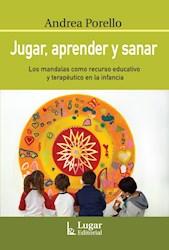 Libro Jugar Aprender Y Sanar .Los Mandalas Como Recurso Educativo