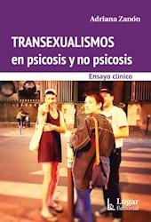 Libro Transexualismos En Pscosis Y No Psicosis .Ensayos Clinicos