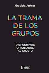 Libro La Trama De Los Grupos