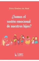 Papel SOMOS EL SOSTEN EMOCIONAL DE NUESTROS HIJOS
