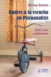 Libro Padres A La Escucha En Psicoanalisis .Bebes Ni/Os Y Adolescentes