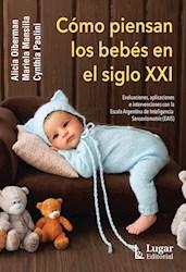 Libro Como Piensan Los Bebes Del Siglo Xxi