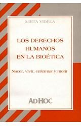Papel LOS DERECHOS HUMANOS EN LA BIOETICA