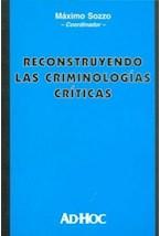 Papel RECONSTRUYENDO LAS CRIMINOLOGIAS CRITICAS
