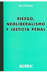Papel RIESGO, NEOLIBERALISMO Y JUSTICIA PENAL
