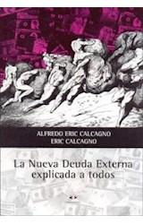 Papel LA NUEVA DEUDA EXTERNA EXPLICADA A TODOS
