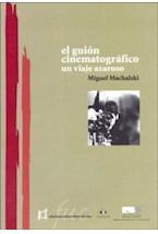 Papel GUION CINEMATOGRAFICO, EL UN VIAJE AZAROSO