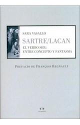 Papel SARTRE/LACAN EL VERBO SER: ENTRE CONCEPTO Y FANTASMA