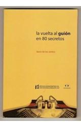 Papel LA VUELTA AL GUION EN 80 SECRETOS