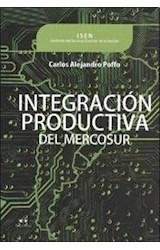 Papel INTEGRACION PRODUCTIVA DEL MERCOSUR