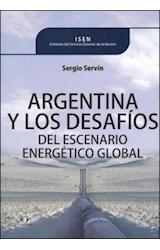 Papel ARGENTINA Y LOS DESAFIOS DEL ESCENARIO ENERGETICO GLOBAL